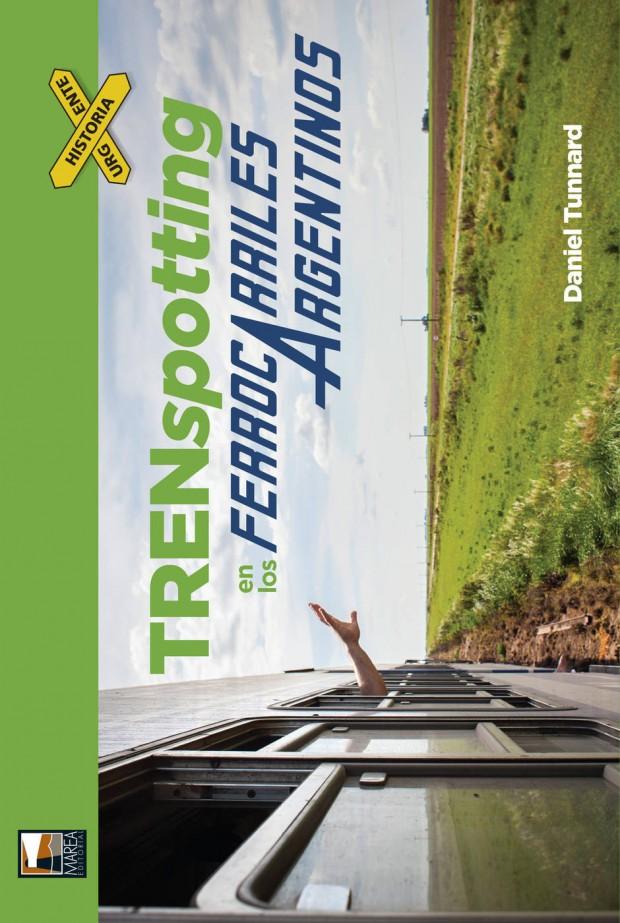 Portada Trenspotting en los ferrocarriles argentinos