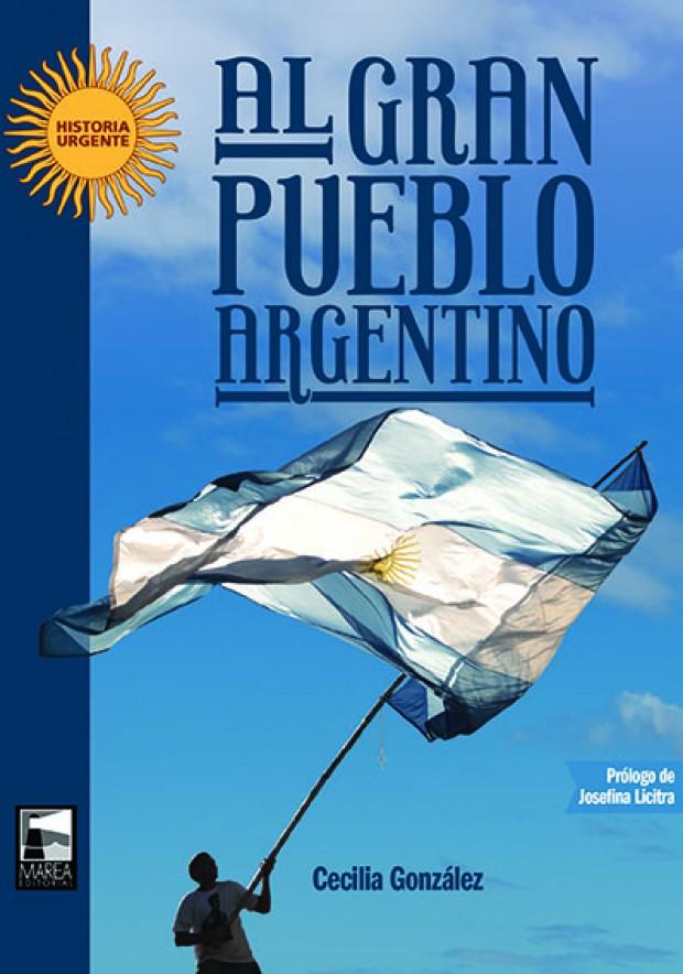 Portada Al gran pueblo argentino