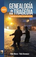 Genealogía de una tragedia