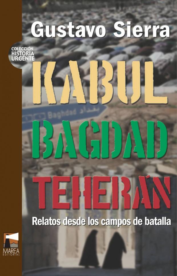 Portada Kabul Bagdad Teherán
