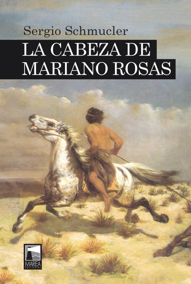 Portada La cabeza de Mariano Rosas