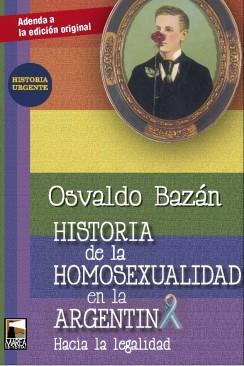 Adenda a Historia de la homosexualidad en la Argentina