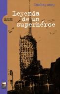 Leyenda de un superheróe